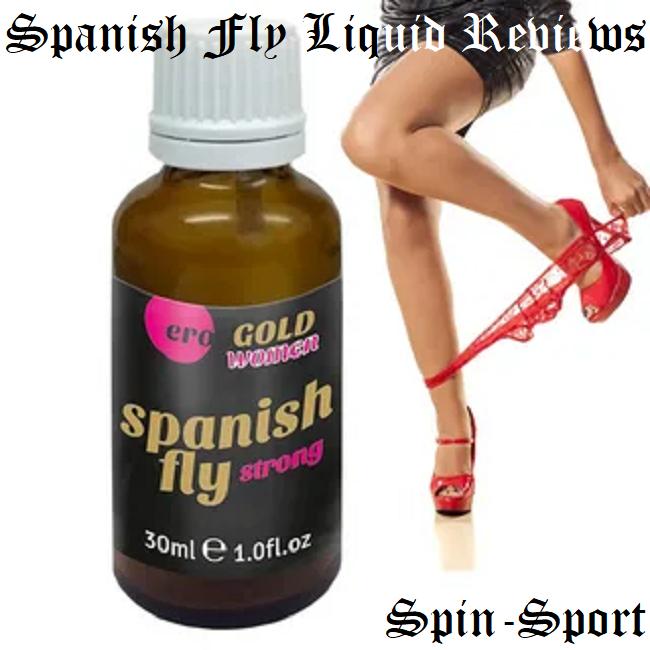 Spanish Fly Liquid Reviews