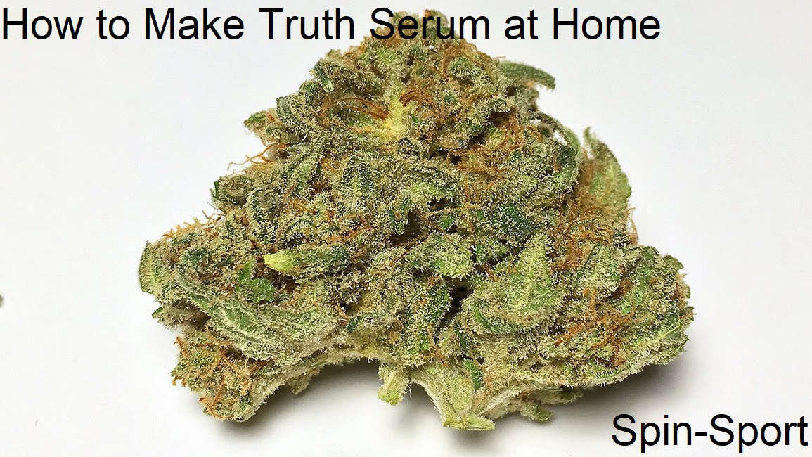 How to Make Truth Serum at Home