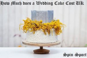 How Much does a Wedding Cake Cost UK